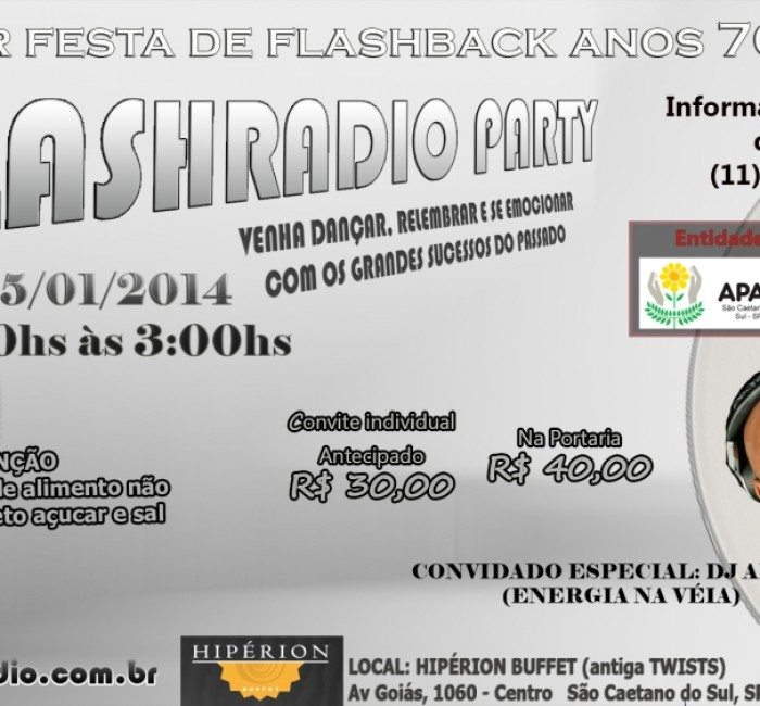 DIA 25/01/2014 –  FESTA DE FLASHBACK – FLASHRADIO PARTY!