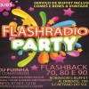 FESTA DE FLASHBACK – FLASHRADIO PARTY – 23/01/2016